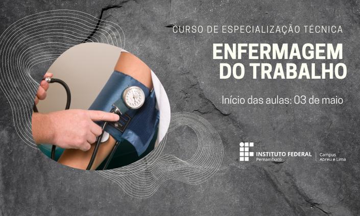 Prorrogadas as inscrições para Especialização Técnica em Enfermagem do Trabalho