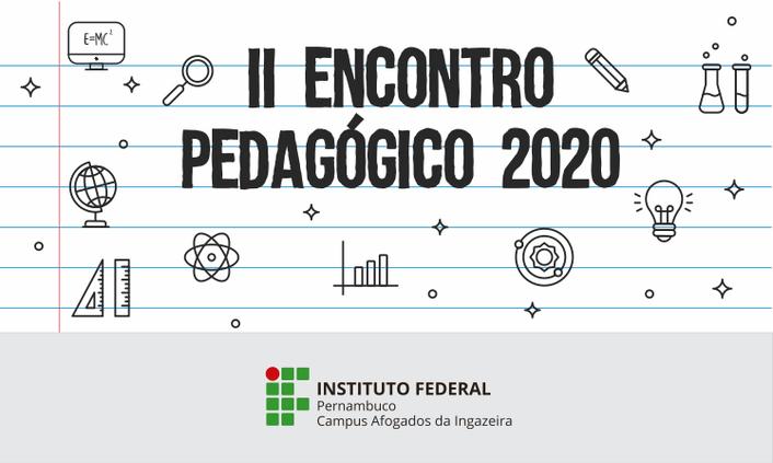 Campus Afogados promoverá II Encontro Pedagógico de 2020