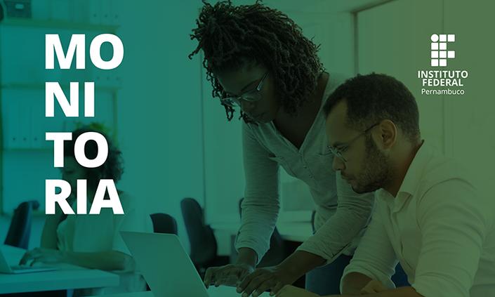 IFPE Afogados lança edital de Monitoria 2021.1