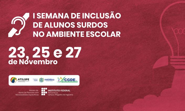 IFPE Afogados realizará formação sobre a inclusão de surdos