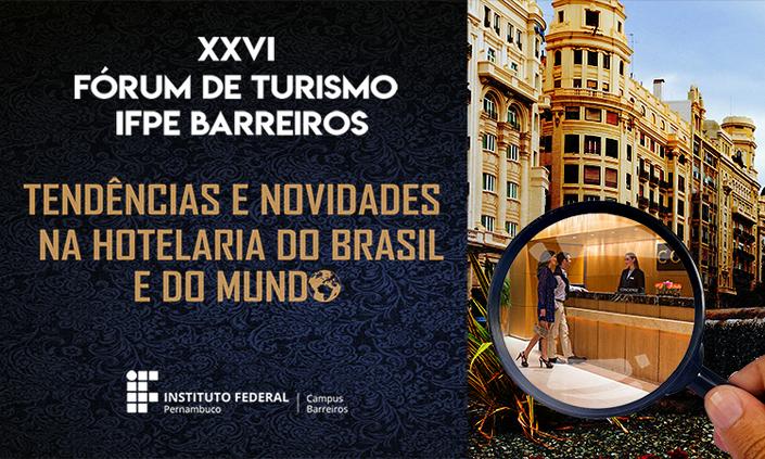 Fórum de Turismo apresenta as novas tendências da hotelaria