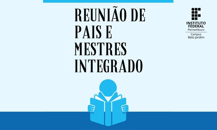 IFPE Belo Jardim realizará reuniões com pais do Integrado