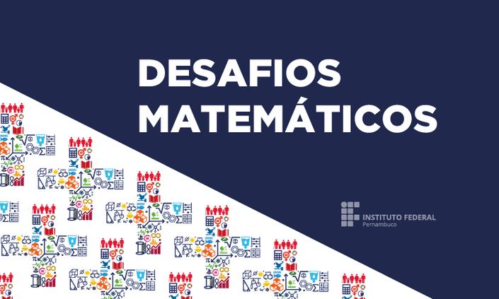 IFPE lança Concurso de Resolução de Desafios Matemáticos