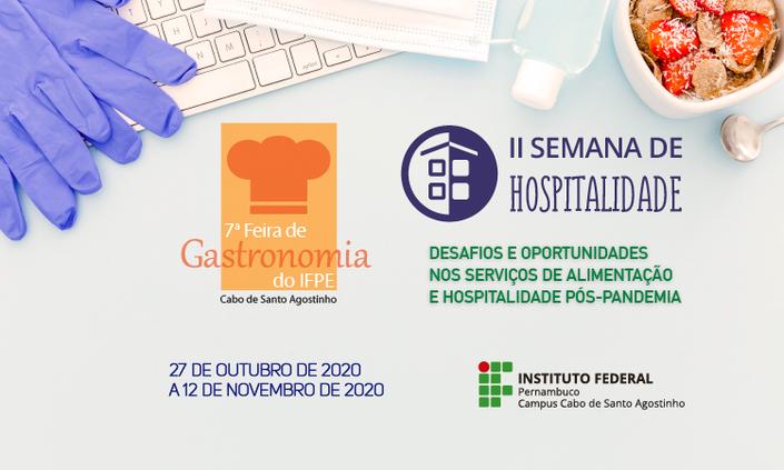 Abertas inscrições para 7ª Feira de Gastronomia e II Semana de Hospitalidade do IFPE Cabo