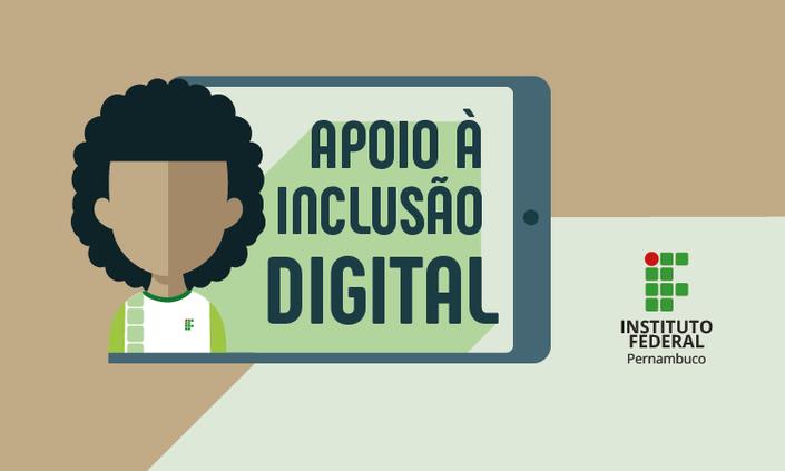 Chamada interna para cadastramento no Programa de Apoio à Inclusão Digital