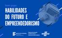 HABILIDADES DO FUTURO E EMPREENDEDORISMO.png