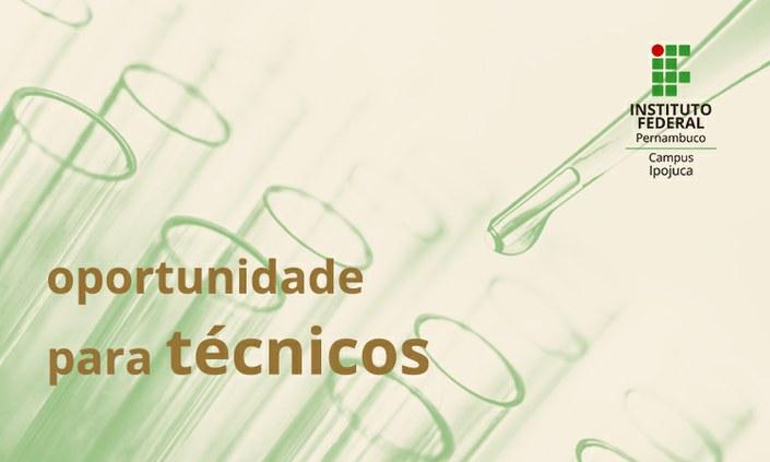 OPORTUNIDADE   Vagas para técnicos(as) em Química e Petroquímica
