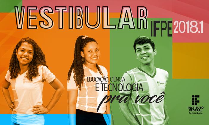 Campus Ipojuca oferece 180 vagas no Vestibular IFPE 2018.1