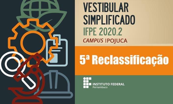IFPE Ipojuca divulga 5ª reclassificação do Vestibular Simplificado 2020.2
