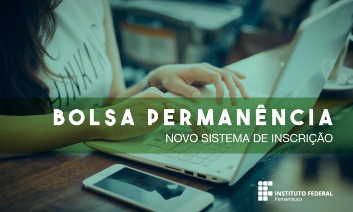 Nova ampliação de prazo de inscrições para do Bolsa Permanência 2018