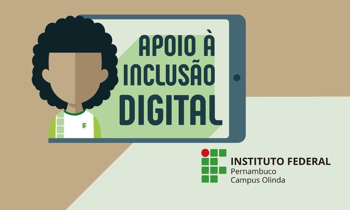 Divulgada nova Chamada de auxílio à Inclusão Digital