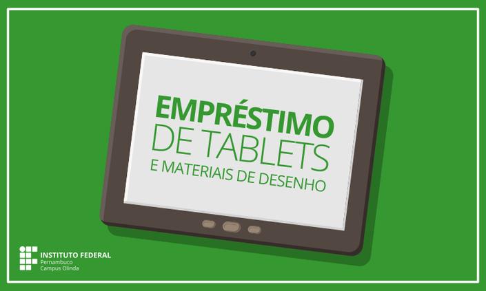 Divulgada relação de empréstimo de tablets e materiais de desenho