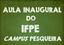 Aula Inaugural - Campus Pesqueira