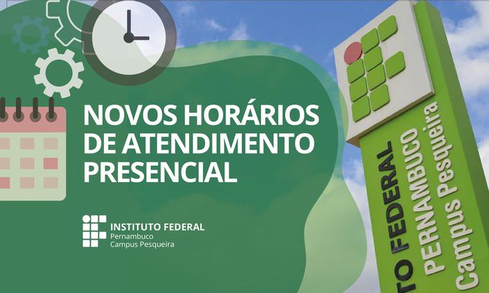 Divulgados novos horários de atendimento presencial do Campus Pesqueira