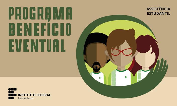 IFPE Pesqueira lança quarta chamada para benefício eventual emergencial