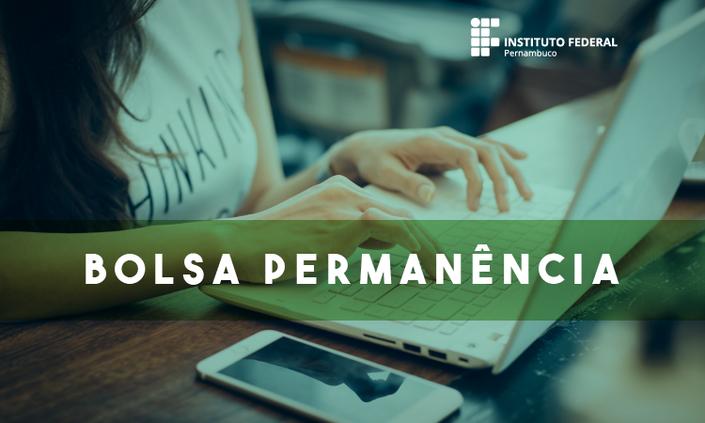 Divulgados editais do Bolsa Permanência para os campi Barreiros e Recife