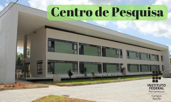 IFPE inaugura Centro de Pesquisa