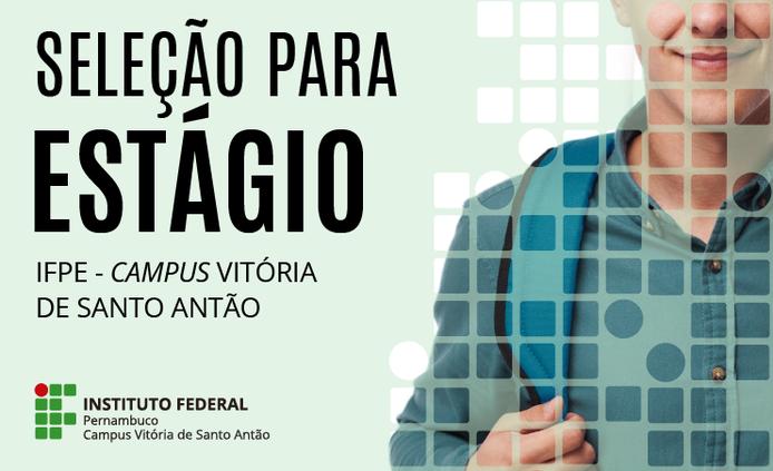 IFPE - Campus Vitória abre seleção para estágio