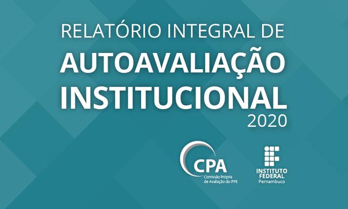 CPA divulga relatório final da Autoavaliação Institucional 2020
