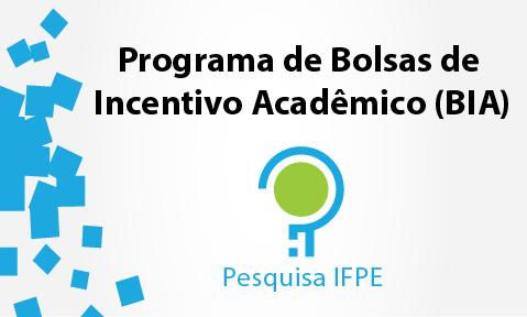 Divulgado edital para bolsas de Incentivo Acadêmico