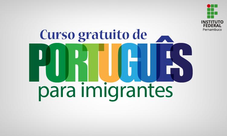 Curso Portugues Para Estrangeiros Ifpe Instituto Federal De Pernambuco