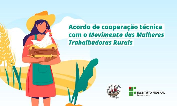IFPE assina acordo com o Movimento de Mulheres Trabalhadoras Rurais