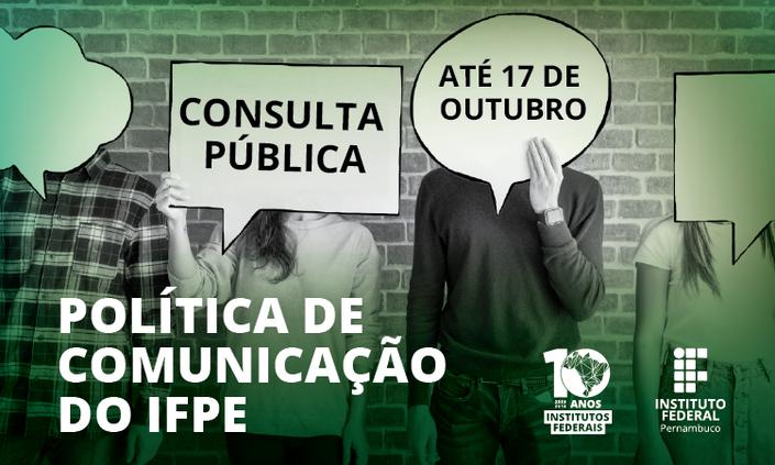 IFPE disponibiliza proposta da Política de Comunicação para consulta pública