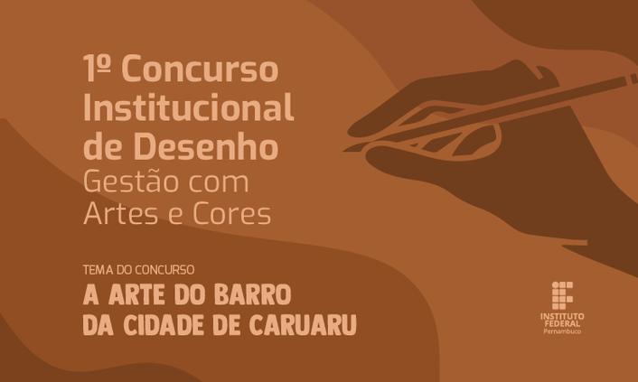 """IFPE lança 1º Concurso Institucional de Desenho """"Gestão com Artes e Cores"""""""