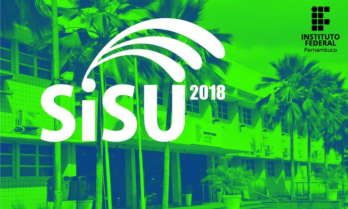 IFPE oferta 384 vagas em cursos superiores no Sisu 2018