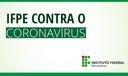 Banner site IFPE contra o Coronavírus.png