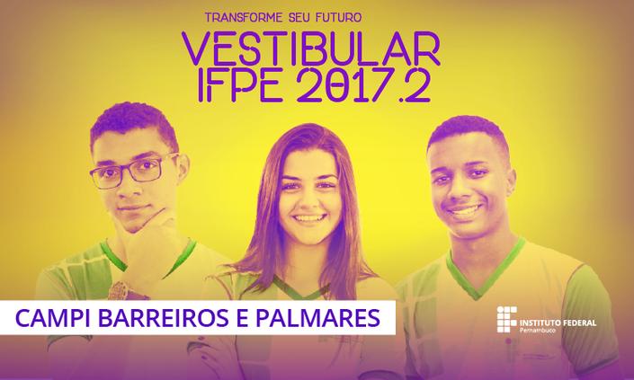 IFPE realiza Vestibular 2017.2 nos campi Barreiros e Palmares