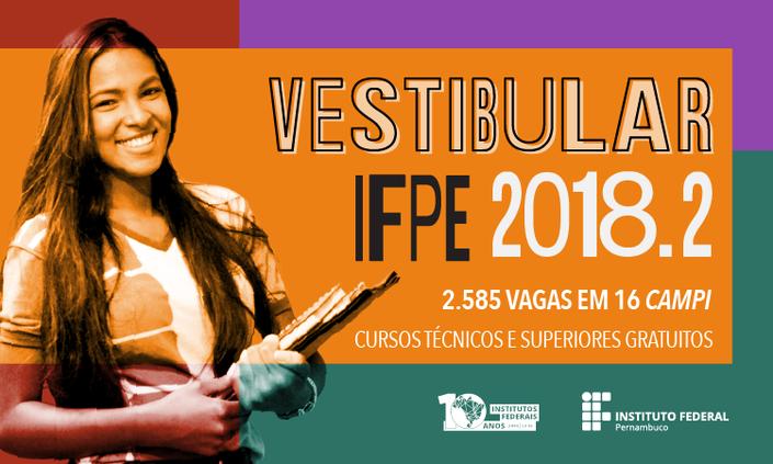 Abertas as inscrições para o Vestibular 2018.2 do IFPE
