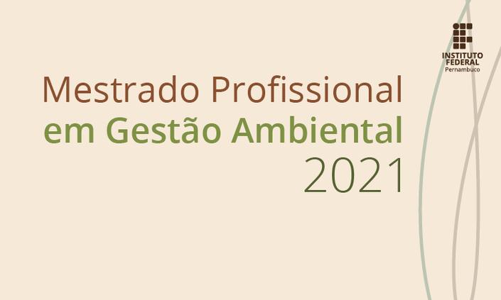 Lançada seleção para Mestrado Profissional em Gestão Ambiental