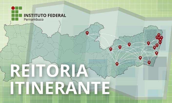 Reitoria Itinerante inicia atividades de 2018 em Afogados da Ingazeira