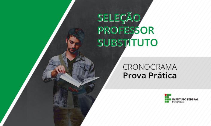 Sai cronograma de provas prática de seleção para professor substituto