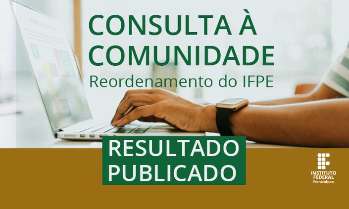 Sai resultado da consulta à comunidade sobre reordenamento do IFPE