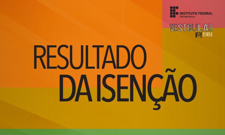 Isenção - Vestibular 2018.png